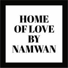 HOME OF LOVE BY NAMWAN